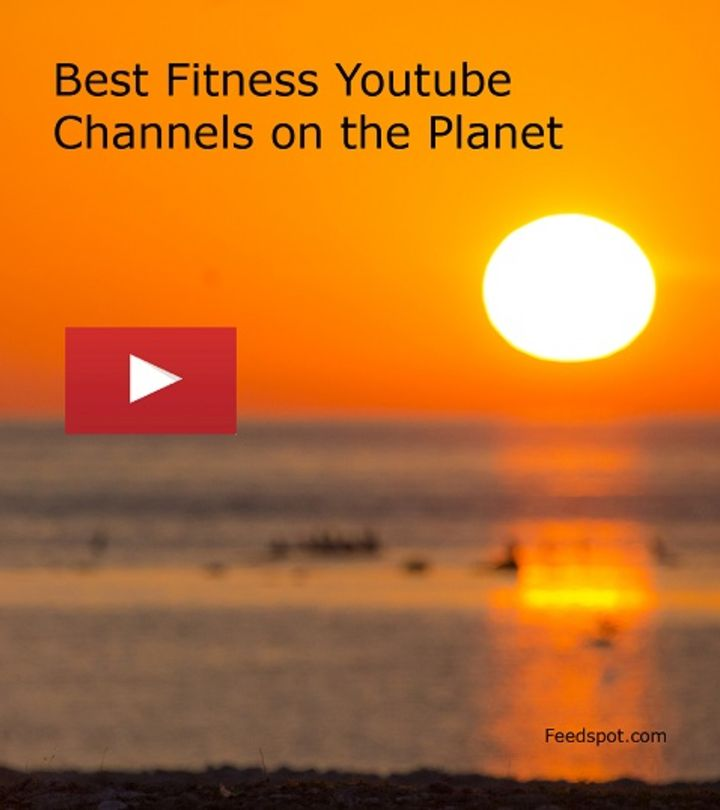 Looking For Some Health & Fitness Motivation? Here is a List of The Most Influential YouTube Profiles